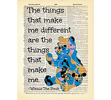 "Winnie The Pooh Quote - ""The Things That Make Me Different..."" - Dictionary Art Print Photographic Print"