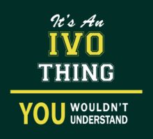 It's An IVO thing, you wouldn't understand !! by satro