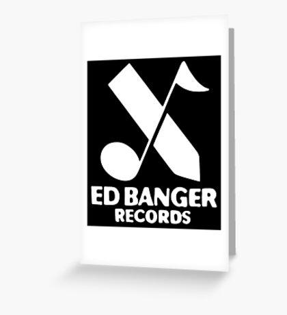 Ed Banger Greeting Card