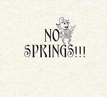 No Springs! Hoodie