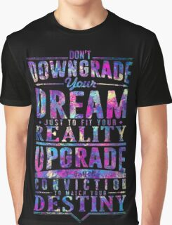 Upgrade Your Conviction Graphic T-Shirt