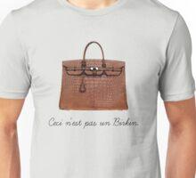 This is not a Birkin. (Ceci n'est pas un Birkin.) Unisex T-Shirt
