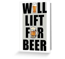 Workout Will Lift for Beer Greeting Card