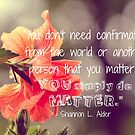 YOU Matter! by Kathleen Daley