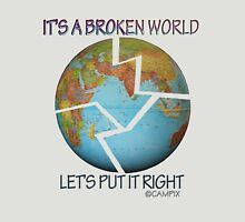 IT'S A BROKEN WORLD Unisex T-Shirt