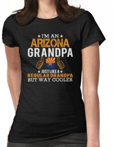 I'm an Arizona Grandpa Womens Fitted T-Shirt