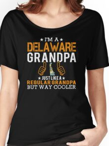 I'm a Delaware Grandpa Women's Relaxed Fit T-Shirt