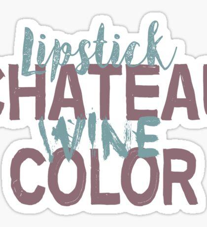 Lipstick, Chateau, Wine + Color (Lotto - Exo) Sticker