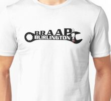 BRAAP! Unisex T-Shirt