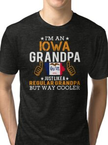 I'm an Iowa Grandpa Tri-blend T-Shirt