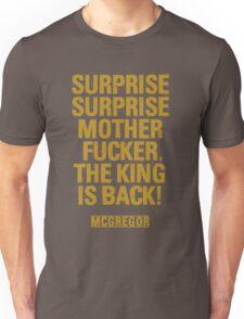 McGregor - Surprise Surprise - UFC202 Unisex T-Shirt