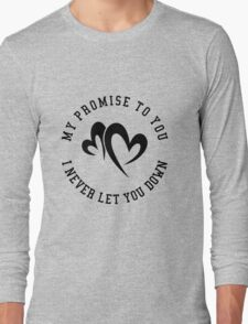 My Promise to You Long Sleeve T-Shirt
