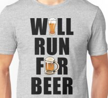 Workout Will Run for Beer Unisex T-Shirt