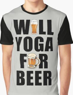 Workout Will Yoga for Beer Fitness Graphic T-Shirt