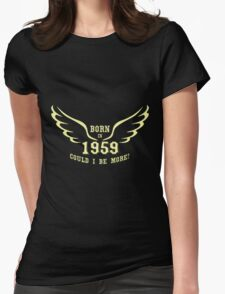 Born 59 Womens Fitted T-Shirt