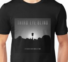 Third Eye Blind - If There Ever Was a Time Unisex T-Shirt