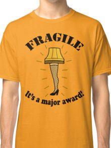 Fragile Leg Lamp A Christmas Story Classic T-Shirt