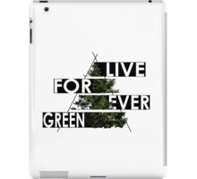 Live Forever Green iPad Case/Skin