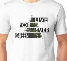Live Forever Green Unisex T-Shirt