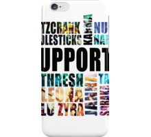 Support [Black Text] iPhone Case/Skin