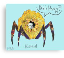 Pablo Honey? Canvas Print