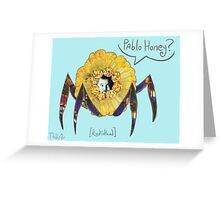 Pablo Honey? Greeting Card