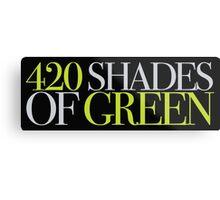 420 SHADES OF GREEN Metal Print