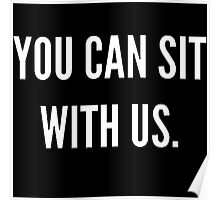 Sit With Us Poster
