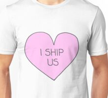 I ship us Unisex T-Shirt