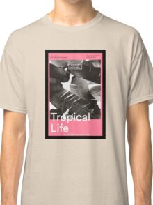 Tropical Life Classic T-Shirt