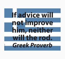 If Advice Will Not Improve Him - Greek Proverb One Piece - Short Sleeve