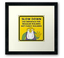 Warning Use Path For Regular Walking Framed Print