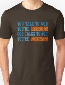Dr House Tv Serie Famous Popular Quotes Religion Psycho Cool Hugh Laurie Unisex T-Shirt