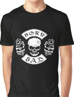 Born Bad Bikers Vintage Skull With Guns  Retro Design Graphic T-Shirt