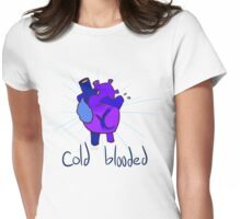 Cold Blooded Womens Fitted T-Shirt