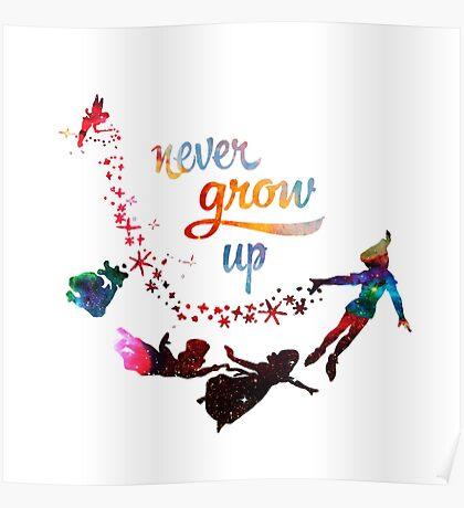 Never Grow Up Nebula Galaxy  Poster