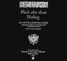 Shakespeare Much Ado About Nothing Frontpiece - Simple White Version Kids Tee