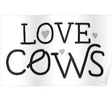 LOVE COWS Poster