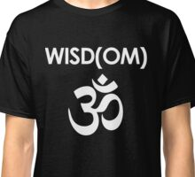 Wisdom OM Sanskrit -  Sacred Mantra Classic T-Shirt