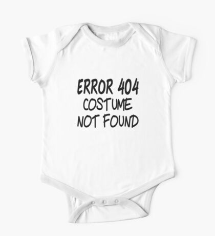 Error 404 Costume Not Found One Piece - Short Sleeve
