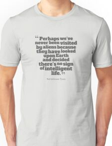 Neil deGrasse Tyson Quote #1 T-Shirt