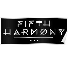 Fifth Harmony Official 7/27 Merch #2 ( White Text ) Poster