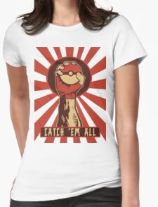 POKEMON PROPAGANDA: CATCH 'EM ALL Womens Fitted T-Shirt