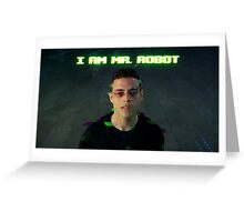 I AM MR. ROBOT Greeting Card