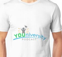 The Youniversity Podcast Unisex T-Shirt