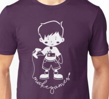 Make Games Unisex T-Shirt