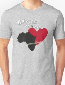 Africa On My Mind. Unisex T-Shirt