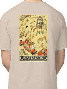 UNDERGROUND, VINTAGE, POSTER, The Lure of the Underground. Artist: Alfred Leete. Published by: Underground Electric Railway Company Ltd. Year: 1927. Classic T-Shirt