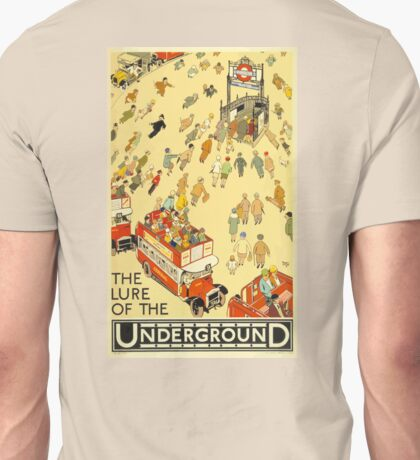 UNDERGROUND, TUBE, VINTAGE, POSTER, The Lure of the Underground. Artist: Alfred Leete. Published by: Underground Electric Railway Company Ltd. Year: 1927. Unisex T-Shirt