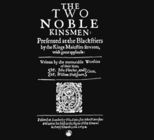 Shakespeare The Two Noble Kinsmen Frontpiece - Simple White Text Kids Tee